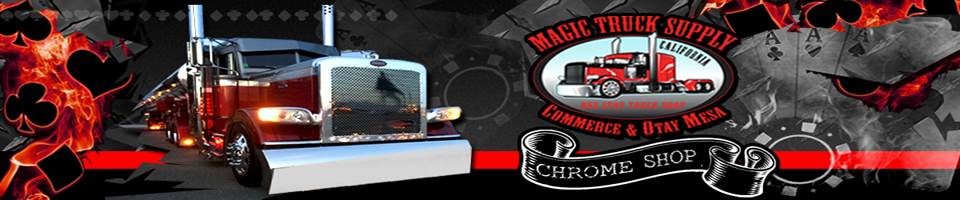 Magic Truck Supply Big Rig Chrome Accessories